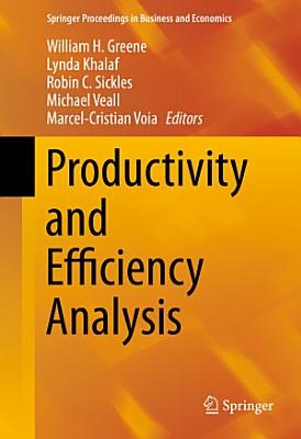 Productivity and Efficiency Analysis