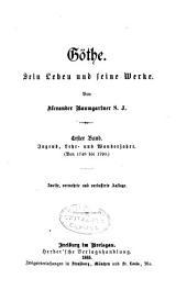 Göthe: bd. Jugend, lehr- und wanderjahre. (Von 1749 bis 1790)