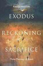 Exodus, Reckoning, Sacrifice