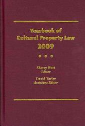Yearbook Of Cultural Property Law 2009 Book PDF