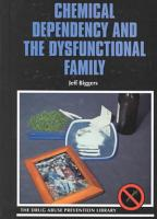 Chemical Dependency and the Dysfunctional Family PDF