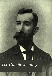 The Granite Monthly: A New Hampshire Magazine Devoted to History, Biography, Literature, and State Progress, Volume 40