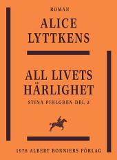 All livets härlighet: En berättelse från 1700-talets senare del