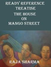 Ready Reference Treatise: The House On Mango Street