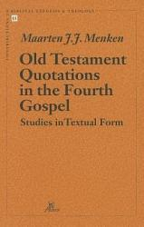 Old Testament Quotations in the Fourth Gospel PDF