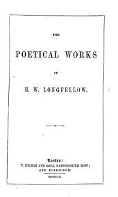 The Poetical Works of H. W. Longfellow
