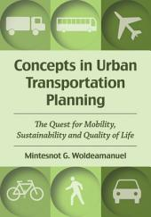 Concepts in Urban Transportation Planning: The Quest for Mobility, Sustainability and Quality of Life