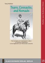 Tsars, Cossacks, and Nomads.