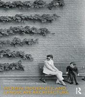 Women  Modernity  and Landscape Architecture PDF