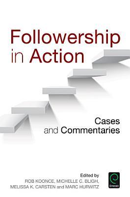 Followership in Action