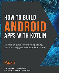 How to Build Android Apps with Kotlin PDF