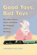 Good Toys, Bad Toys