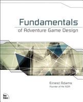 Fundamentals of Adventure Game Design PDF
