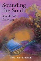 Sounding the Soul - The Art of Listening