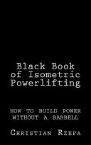 Black Book of Isometric Powerlifting