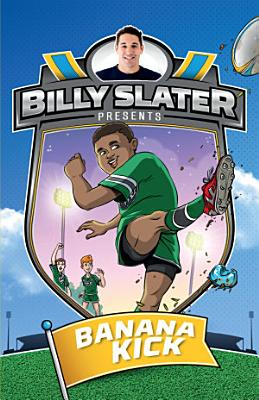 Billy Slater 2  Banana Kick PDF