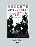Goodbye 20th Century  Large Print 16pt  PDF