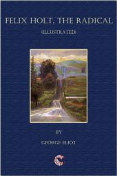 Felix Holt - (illustrated)