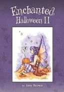 Enchanted Halloween II