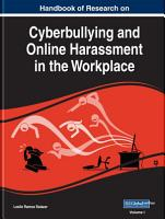 Handbook of Research on Cyberbullying and Online Harassment in the Workplace PDF
