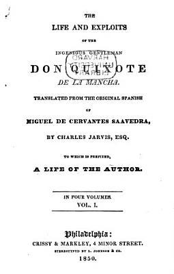 The Life and Exploits of the Ingenious Gentleman Don Quixote de la Mancha PDF