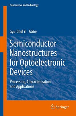 Semiconductor Nanostructures for Optoelectronic Devices