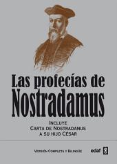 Las profecías de Nostradamus: Incluye carta de Nostradamus a su hijo César
