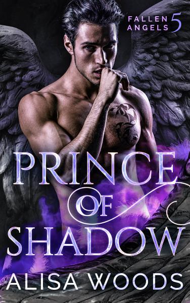 Prince of Shadow (Fallen Angels 5)