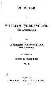 Memoirs of William Wordsworth: Volume 2