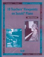 10 Teachers  Viewpoints on Suzuki   Piano PDF