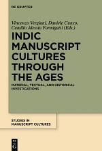 Indic Manuscript Cultures through the Ages