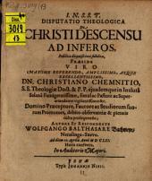 Disp. theol. de Christi descensu ad inferos