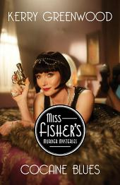 Cocaine Blues: Miss Fisher's Murder Mysteries