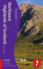 Northwest Highlands of Scotland Footprint Focus Guide