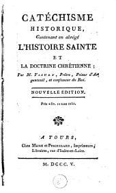 Catéchisme historique, contenant en abrégé l'histoire sainte et la doctrine chrétienne