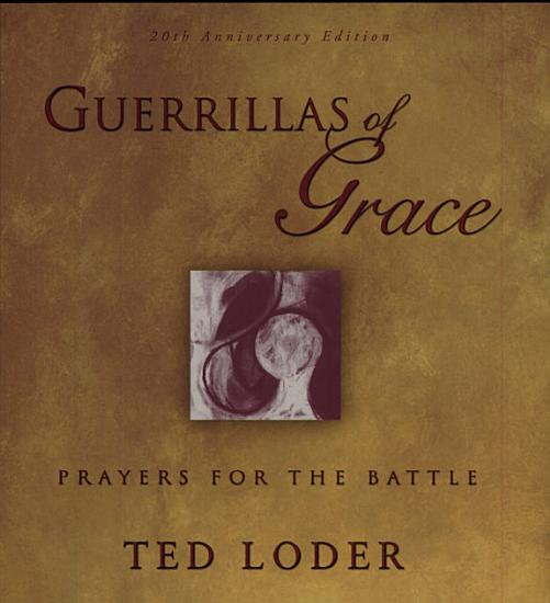 Guerrillas of Grace PDF