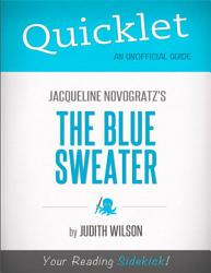 Quicklet on Jacqueline Novogratz s The Blue Sweater  CliffsNotes like Book Summary  PDF