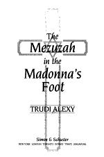 The Mezuzah in the Madonna's Foot