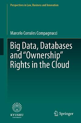 Big Data  Databases and  Ownership  Rights in the Cloud PDF