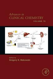 Advances in Clinical Chemistry: Volume 78