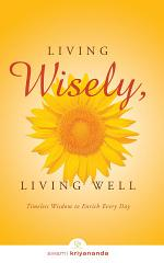 Living Wisely, Living Well