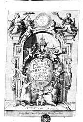 Benedicti Iustiniani Geneuensis Societatis Iesu in omnes catholicas epistolas explanationes