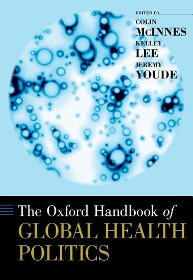 The Oxford Handbook of Global Health Politics PDF