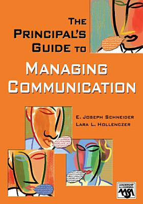 The Principal s Guide to Managing Communication