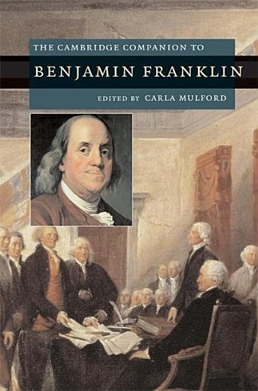 The Cambridge Companion to Benjamin Franklin PDF