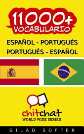 11000+ Español - Portugués Portugués - Español Vocabulario