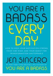 You Are A Badass Every Day Book PDF