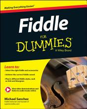 Fiddle For Dummies  Book   Online Video and Audio Instruction PDF