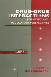 Drug-Drug Interactions: Scientific and Regulatory Perspectives