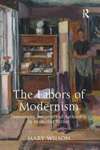The Labors of Modernism PDF